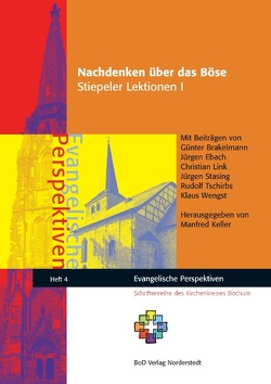 Nachdenken über das Böse von Brakelmann,  Günter, Ebach,  Jürgen, Keller,  Manfred