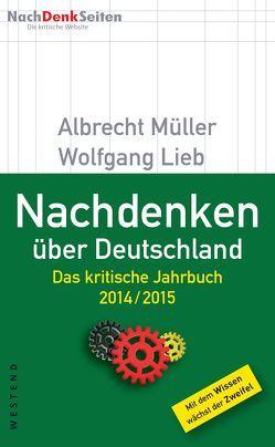 Nachdenken über Deutschland von Bsirske,  Frank, Lieb,  Wolfgang, Müller,  Albrecht