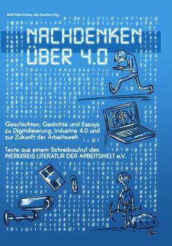 Nachdenken über 4.0 von Krämer,  Wolf-Dieter, Stenzhorn,  Udo