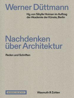 Nachdenken über Architektur von Düttmann,  Werner, Hoimann,  Sybille