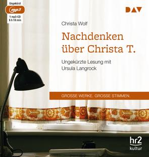 Nachdenken über Christa T. von Langrock,  Ursula, Wolf,  Christa