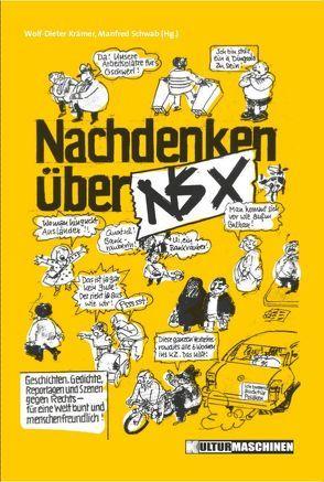Nachdenken über NSX von Krämer,  Wolf-Dieter, Schwab,  Manfred