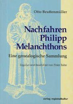 Nachfahren Philipp Melanchthons von Bahn,  Peter, Beuttenmüller,  Otto, Metzger,  Paul