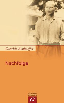 Nachfolge von Bonhoeffer,  Dietrich, Kuske,  Martin, Tödt,  Ilse