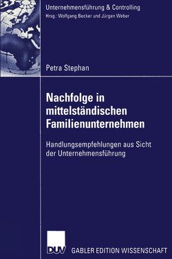 Nachfolge in mittelständischen Familienunternehmen von Stephan,  Petra