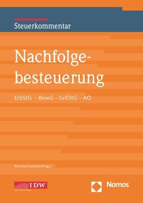 Nachfolgebesteuerung von Schmid,  Bernhard