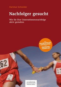Nachfolger gesucht von Schneider,  Hartmut