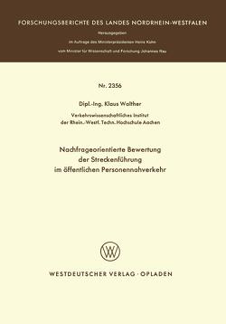 Nachfrageorientierte Bewertung der Streckenführung im öffentlichen Personennahverkehr von Walther,  Klaus