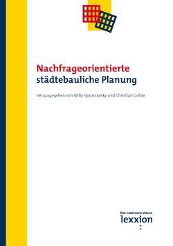 Nachfrageorientierte städtebauliche Planung von Hofmeister,  Andreas, Spannowksy,  Willy