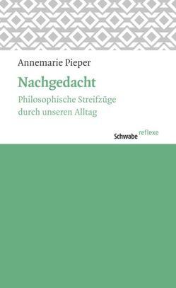 Nachgedacht von Pieper,  Annemarie