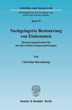 Nachgelagerte Besteuerung von Einkommen. von Dorenkamp,  Christian
