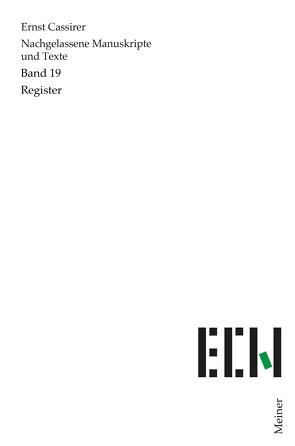 Nachgelassene Manuskripte und Texte / Register von Cassirer,  Ernst, Möckel,  Christian