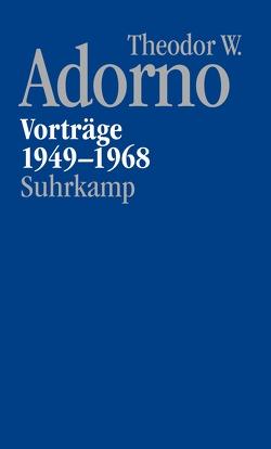 Nachgelassene Schriften. Abteilung V: Vorträge und Gespräche von Adorno,  Theodor W., Schwarz,  Michael, Theodor W. Adorno Archiv