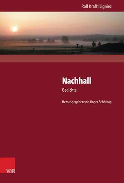 Nachhall von Ligniez,  Rolf Krafft, Schöntag,  Roger
