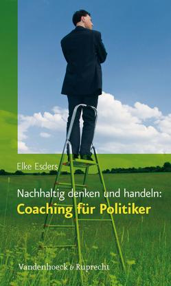 Nachhaltig denken und handeln: Coaching für Politiker