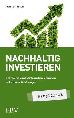 Nachhaltig investieren – simplified von Braun,  Andreas
