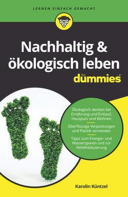Nachhaltig & ökologisch leben für Dummies von Küntzel ,  Karolin