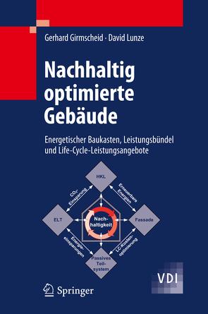 Nachhaltig optimierte Gebäude von Girmscheid,  Gerhard, Lunze,  David