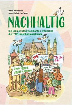 Natürlich Nachhaltig von Hövelmann,  Ulrike, Laufmann,  Anne-Kathrin, Röckener,  Andreas