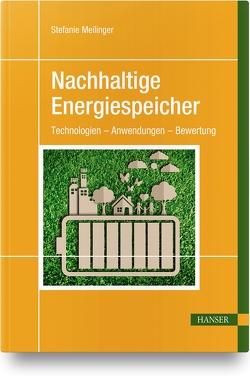 Nachhaltige Energiespeicher von Meilinger,  Stefanie