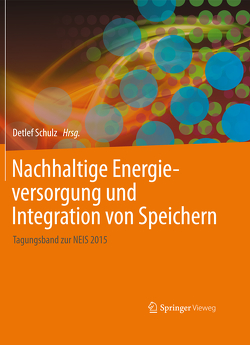 Nachhaltige Energieversorgung und Integration von Speichern von Schulz,  Detlef