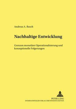 Nachhaltige Entwicklung von Büsch,  Andreas