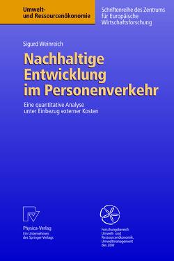 Nachhaltige Entwicklung im Personenverkehr von Weinreich,  Sigurd