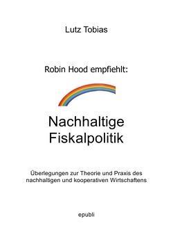 Nachhaltige Fiskalpolitik von Tobias,  Lutz