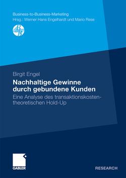Nachhaltige Gewinne durch gebundene Kunden von Engel,  Birgit