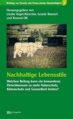 Nachhaltige Lebensstile von Bossert,  Leonie, Ott,  Konrad, Voget-Kleschin,  Lieske