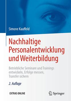 Nachhaltige Personalentwicklung und Weiterbildung von Kauffeld,  Simone