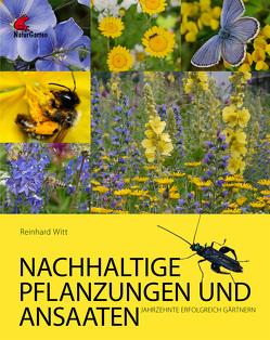 Nachhaltige Pflanzungen und Ansaaten von Janicek,  Heidi, Witt,  Reinhard