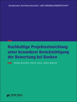Nachhaltige Produktentwicklung unter Berücksichtigung der Bewertung bei Banken von Burzlaff,  Stefan, Kock,  Katrin, Meinen,  Heiko