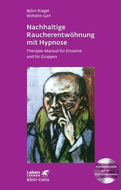 Nachhaltige Raucherentwöhnung mit Hypnose von Gerl,  Wilhelm, Riegel,  Björn