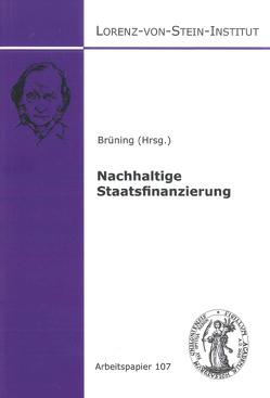 Nachhaltige Staatsfinanzierung von Brüning,  Christoph
