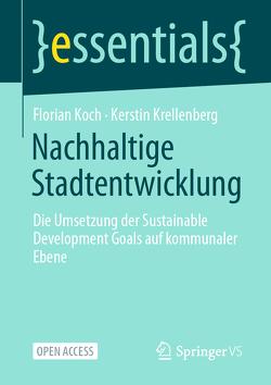 Nachhaltige Stadtentwicklung von Koch,  Florian, Krellenberg,  Kerstin
