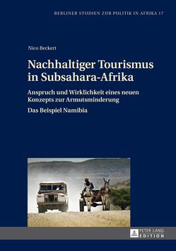 Nachhaltiger Tourismus in Subsahara-Afrika von Beckert,  Nico