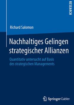 Nachhaltiges Gelingen strategischer Allianzen von Salomon,  Richard
