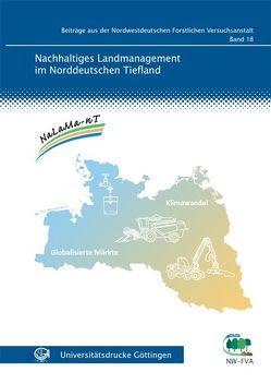 Nachhaltiges Landmanagement im Norddeutschen Tiefland von Spellmann,  Hermann