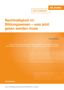 Nachhaltigkeit im Bildungswesen – was jetzt getan werden muss von vbw – Vereinigung der Bayerischen Wirtschaft e.V.