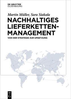 Nachhaltigkeit im Einkauf von Müller,  Martin, Siakala,  Sara