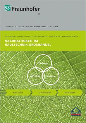 Nachhaltigkeit im Haustechnik-Großhandel. von Hastreiter,  Stefan, Kübler,  Annemarie, Press,  Bettina, Werr,  Harald, Wrobel,  Heiko