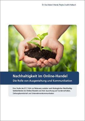 Nachhaltigkeit im Online-Handel von Halbach,  Judith, Piepke,  Mandy, Stüber,  Dr. Eva