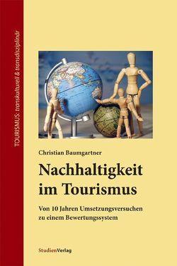 Nachhaltigkeit im Tourismus von Baumgartner,  Christian