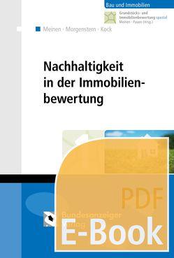 Nachhaltigkeit in der Immobilienbewertung (E-Book) von Kock,  Katrin, Meinen,  Heiko, Morgenstern,  Matthias, Pauen,  Werner