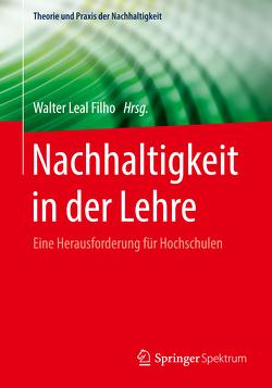 Nachhaltigkeit in der Lehre von Leal Filho,  Walter