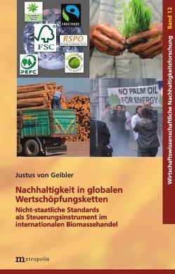 Nachhaltigkeit in globalen Wertschöpfungsketten von Geibler,  Justus von