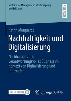 Nachhaltigkeit und Digitalisierung von Marquardt,  Katrin