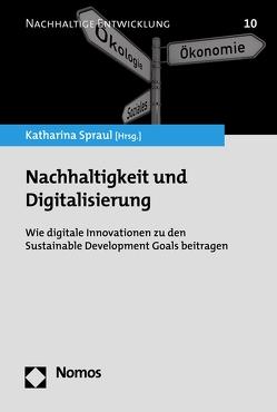 Nachhaltigkeit und Digitalisierung von Spraul,  Katharina
