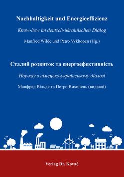 Nachhaltigkeit und Energieeffizienz von Vykhopen,  Petro, Wilde,  Manfred